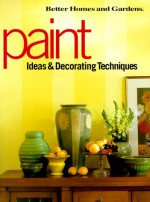 Paint Ideas & Decorating Techniques - Better Homes and Gardens