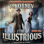 The Illustrious (The Sublime Electricity Book #1) - Pavel Kornev