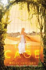 The Cage - Megan Shepherd