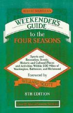 Robert Shosteck's Weekender's Guide to the Four Seasons - Robert Shosteck, Willard Scott, Susan C. Dore