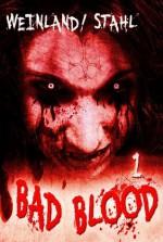 Bad Blood - Folge 1: Der Zoo (German Edition) - Timothy Stahl, Manfred Weinland, Arndt Drechsler