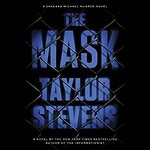 The Mask: Vanessa Michael Munroe, Book 5 - Taylor Stevens, Hillary Huber, Random House Audio