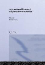 International Research in Sports Biomechanics - Youlian Hong