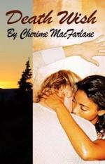 Death Wish - Cherime MacFarlane