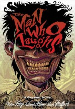The Man Who Laughs - David Hine, Mark Stafford, Victor Hugo