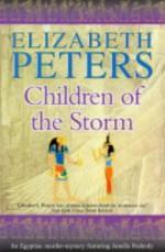 Children of the Storm - Elizabeth Peters