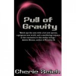 Pull of Gravity - Cherie Reich