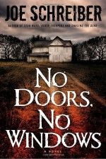 No Doors, No Windows - Joe Schreiber