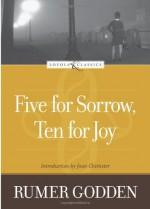 Five for Sorrow, Ten for Joy - Rumer Godden, Joan D. Chittister
