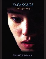 D-Passage: The Digital Way - Trinh T. Minh-ha