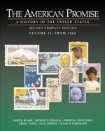 The American Promise: A History Of The United States, Compact Second Edition, Volume Ii: From 1865 - Patricia Cline Cohen, Susan M. Hartmann, Alan Lawson