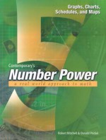 Number Power 5: Graphs, Charts, Schedules, and Maps (Number Power Series) - Robert Mitchell, Donald Prickel