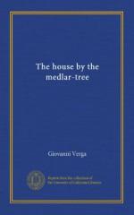 The house by the medlar-tree - Giovanni Verga