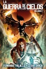 La Guerra de los Cielos. Volumen 1 (Volume 1) (Spanish Edition) - Fernando Trujillo, César García, Nieves García Bautista, Alberto Arribas