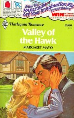 Valley of the Hawk (Harlequin Romance, #2360) - Margaret Mayo