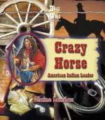 Crazy Horse: American Indian Leader - Elaine Landau