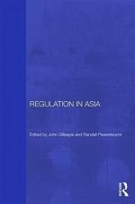 Regulation in Asia: Pushing Back on Globalization - Peerenboom Randall, Randall Peerenboom