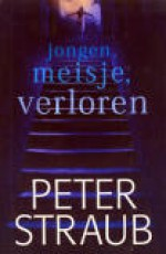Jongen, meisje, verloren - Peter Straub, Marjolein van Velzen