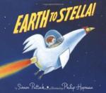 Earth to Stella! - Simon Puttock, Philip Hopman