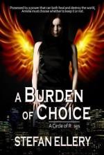 A Burden of Choice - Stefan Ellery