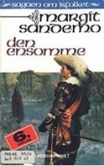 Den ensomme - Margit Sandemo, Bente Meidell