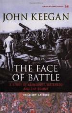 The Face of Battle - John Keegan