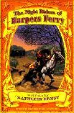 The Night Riders of Harpers Ferry (White Mane Kids #2) - Kathleen Ernst