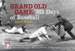 Grand Old Game: 365 Days of Baseball - Joseph Wallace, Joe Wallace, Rod Carew