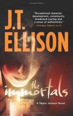 The Immortals - J.T. Ellison