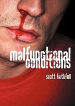Malfunctional Conditions - Scott Faithfull