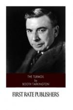 The Turmoil - Booth Tarkington