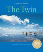 The Twin (Rainmaker Translations) - Gerband Bakker, David Colmer
