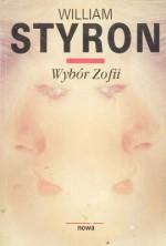 Wybór Zofii - Zbigniew Batko, William Styron