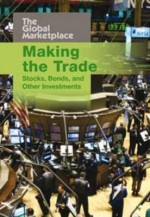 Making the Trade: Stocks, Bonds, and Other Investments - Aaron Healey, Dwight R. Lee