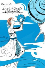 Chapter 3: Land of Lions - Cassandra Jean