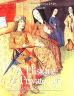 Revelations of the Medieval World - Philippe Ariès, Georges Duby, Arthur Goldhammer
