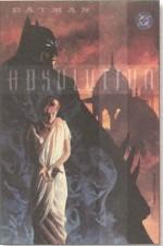 Batman: Absolution - Brian Ashmore, J.M. DeMatteis