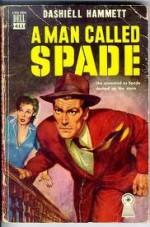 A Man Called Spade, and Other Stories - Dashiell Hammett, Ellery Queen