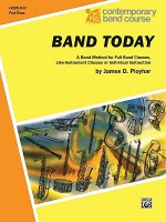 Band Today, Part 3: Horn in F - James D. Ployhar