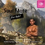 Soul Mate for Sale (The Omega Auction Book 1) - Kian Rhodes, Sarah Bird Wright, Alexander Collins