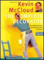 Kevin McCloud's Complete Decorator - Kevin McCloud, Michael Crockett