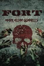 Fort - Mark Allan Gunnells