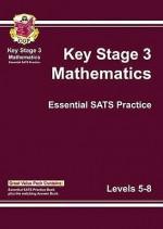 Mathematics: Key Stage 3: Essential SATS Practice: Levels 5-8 - Richard Parsons