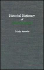 Historical Dictionary of Mozambique - Mario Azevedo, Emmanuel U. Nnadozie