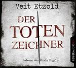 Der Totenzeichner - Veit Etzold, Andy Matern, Nicole Engeln