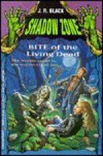 Bite of the Living Dead - J.R. Black