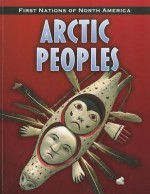 Arctic Peoples - Robin S. Doak
