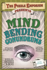 The Puzzle Emporium Presents Mind Bending Conundrums - Erwin Brecher