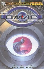 The OMAC Project - Greg Rucka, Judd Winick, Geoff Johns, Jesus Saiz, Cliff Richards, Rags Morales, Ed Benes, Phil Jimenez, Ivan Reis