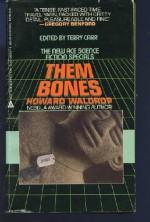 Them Bones - Howard Waldrop